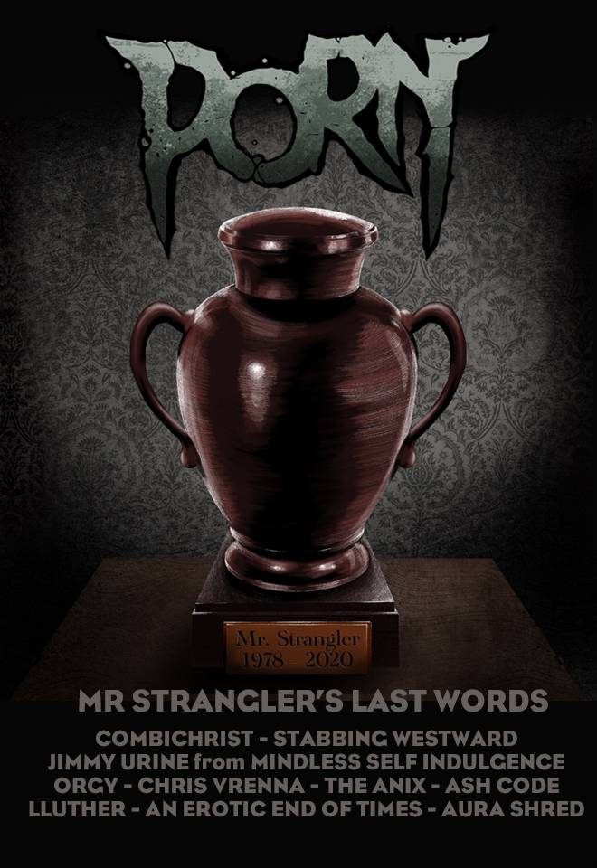 Porn enterre Mr Strangler avec des amis - Mr Strangler's last words (actualité)