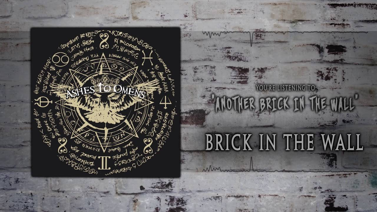 Ashes to Omen leave the kids alone - Another Brick in the Wall (actualité)