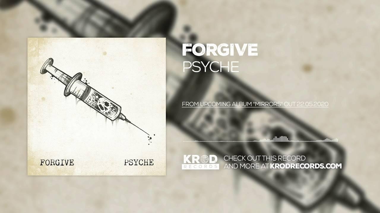 Forgive a un grand reflet  - Psyche (actualité)