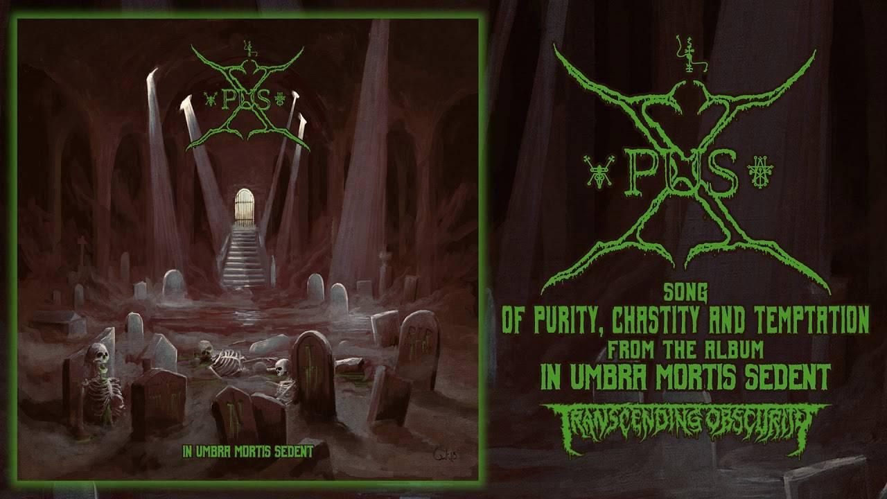 Xpus des tout purs - Of Purity, Chastity and Temptation (actualité)