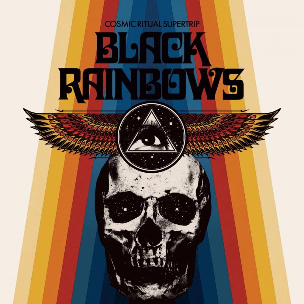Black Rainbows en rituel cosmique -  Cosmic Ritual Supertrip (actualité)