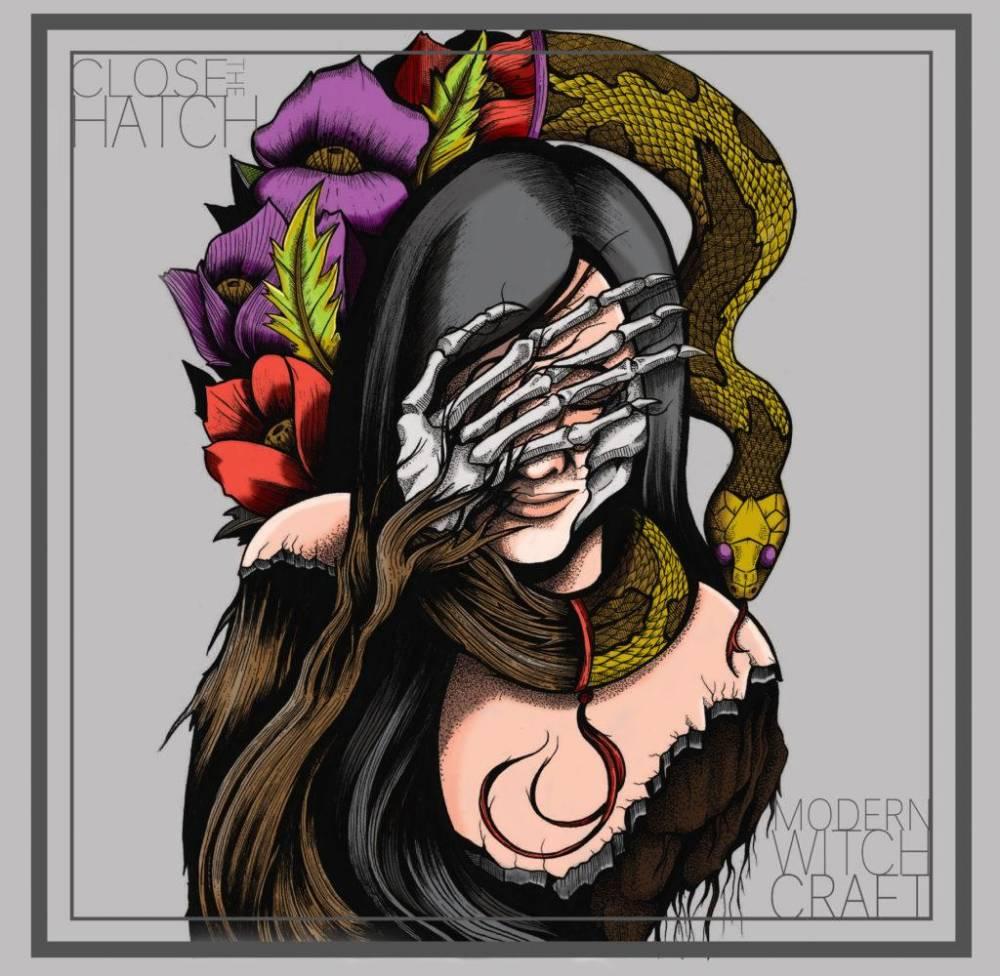 Close The Hatch fait de la sorcellerie 2.0 - Modern Witchcraft (actualité)
