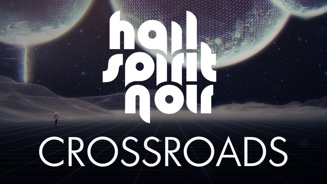 Hail Spirit Noir down at the Crossroads (actualité)