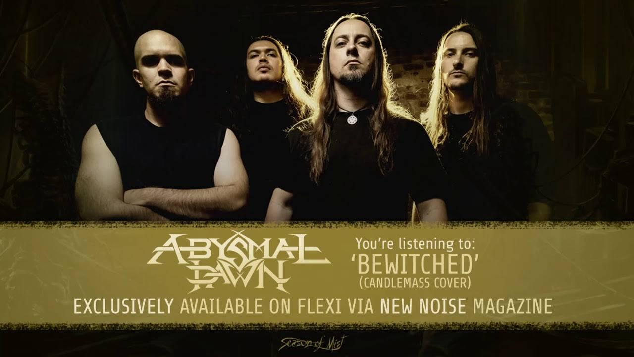 Abysmal Dawn ensorcelé par Candlemass - Bewitched (actualité)
