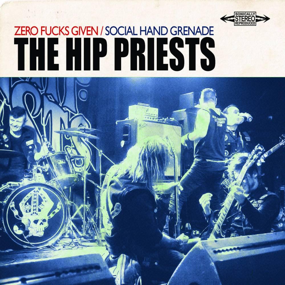 The Hip Priests n'en ont toujours rien à foutre - Zero Fucks Given (actualité)