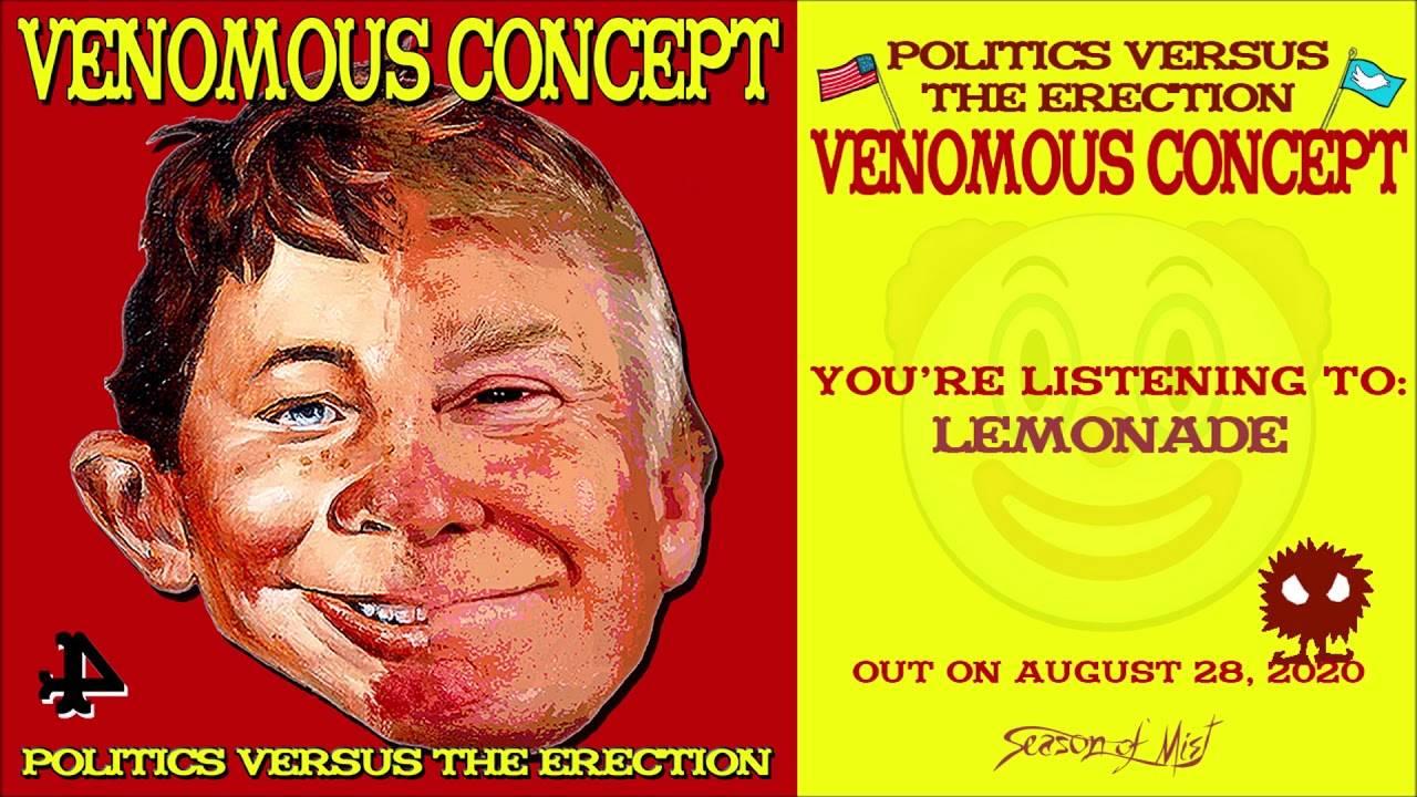 Par ce temps estival Venomous Concept  nous sert une Lemonade  (actualité)