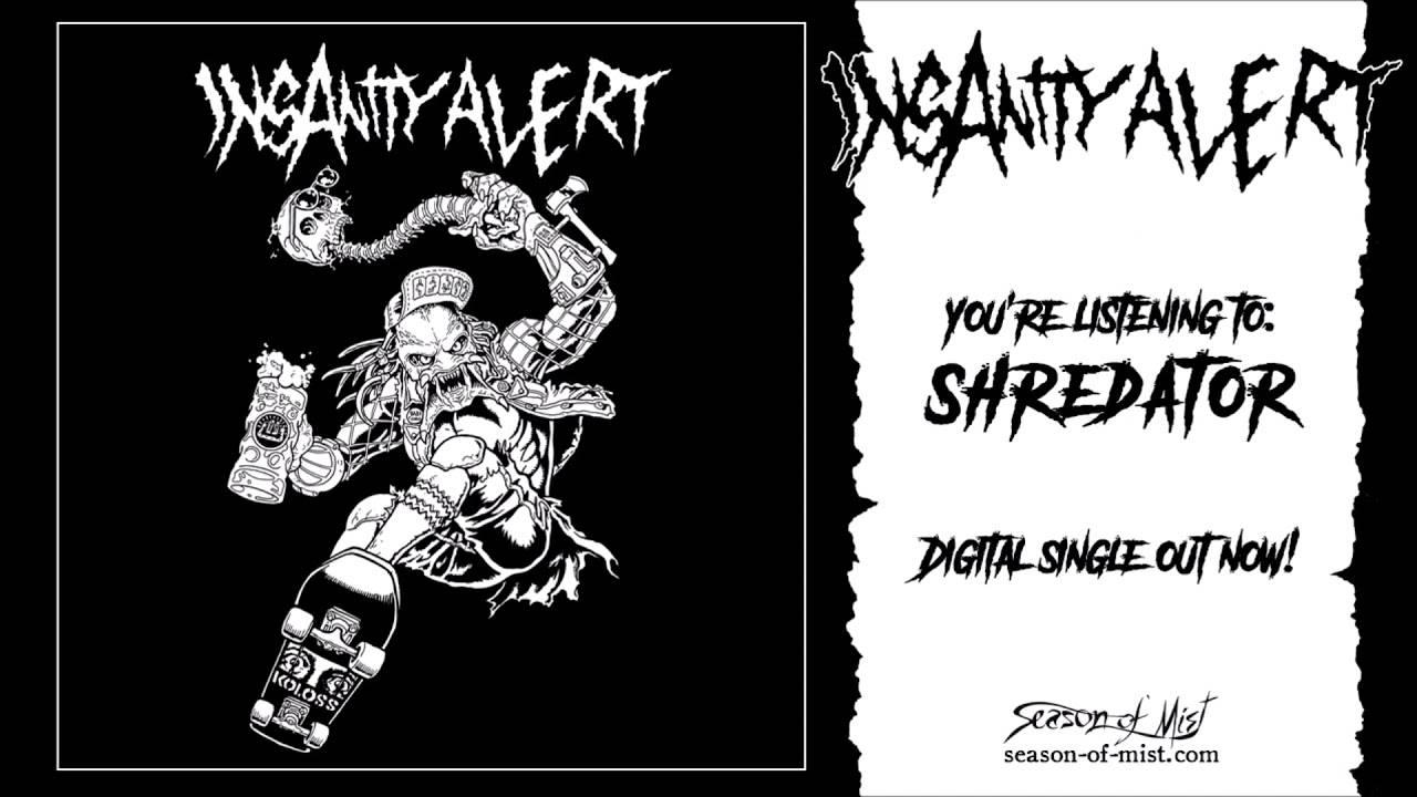 L'identité secrète de Shredator c'est  Insanity Alert (actualité)