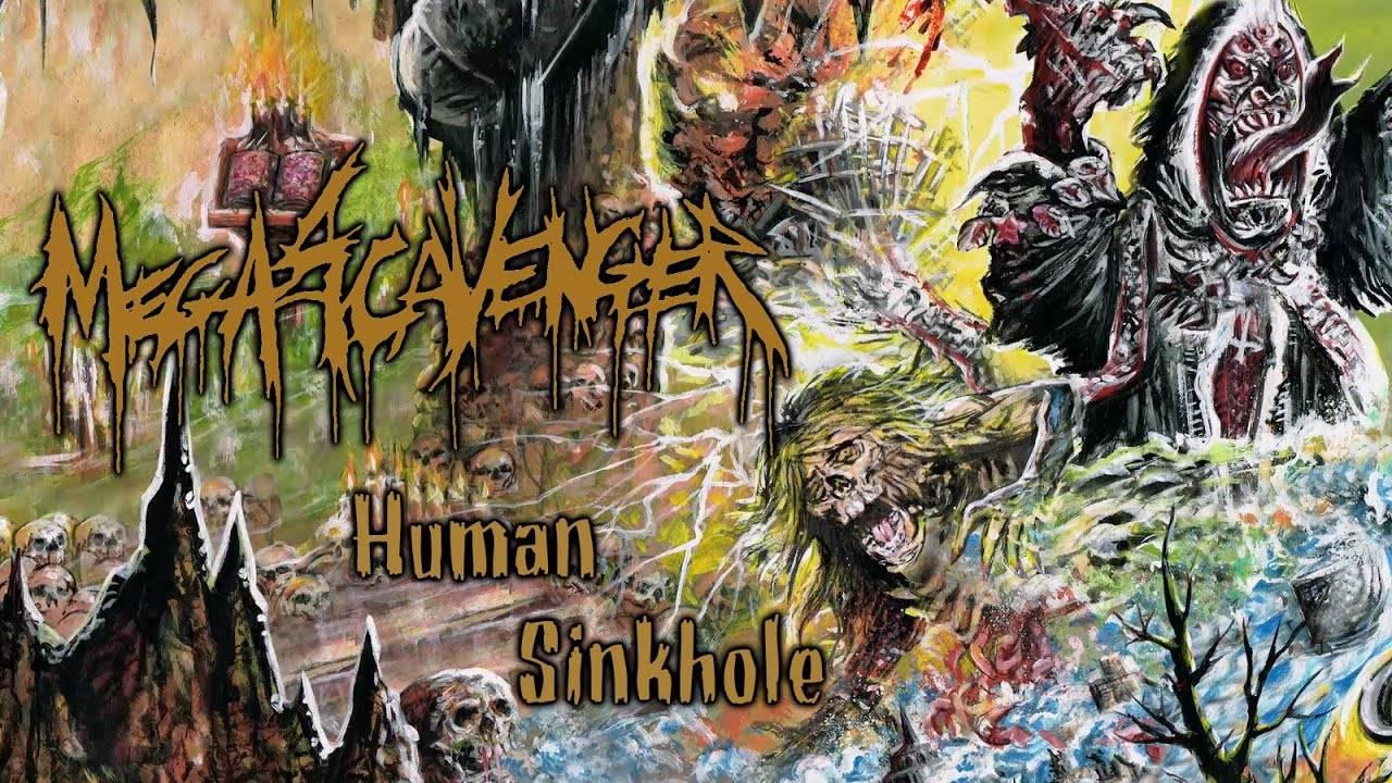 Megascavenger se fait percer - Human Sinkhole (actualité)