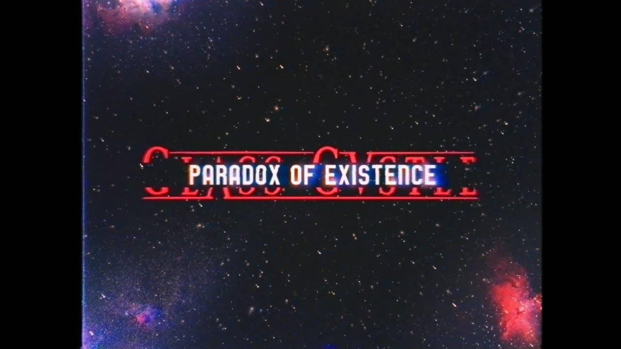 Glass Castle en plein paradoxe - Paradox of Existence