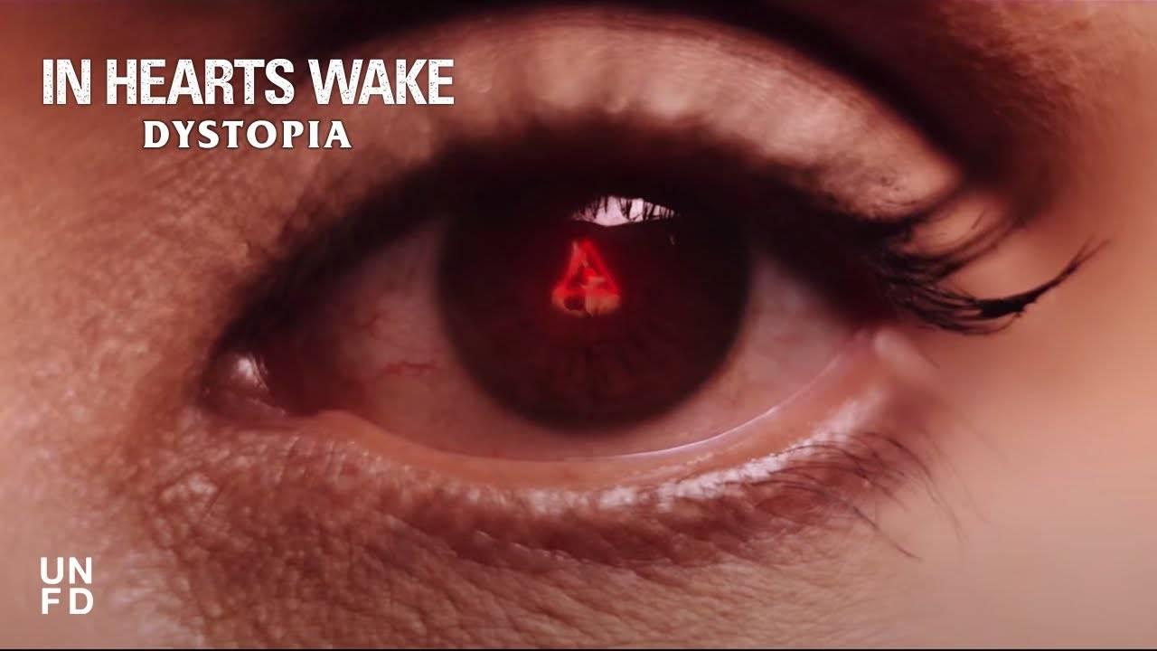 In Hearts Wake  vit dans une Dystopie - Dystopia
