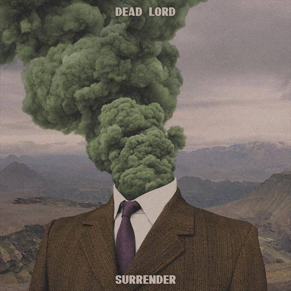 Dead Lord se rend - Surrender
