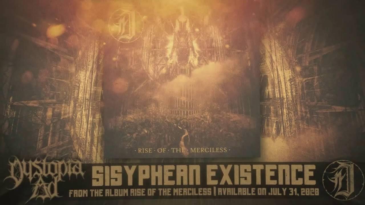 Dystopia AD faire et refaire et rerefaire - Sisyphean Existence (actualité)