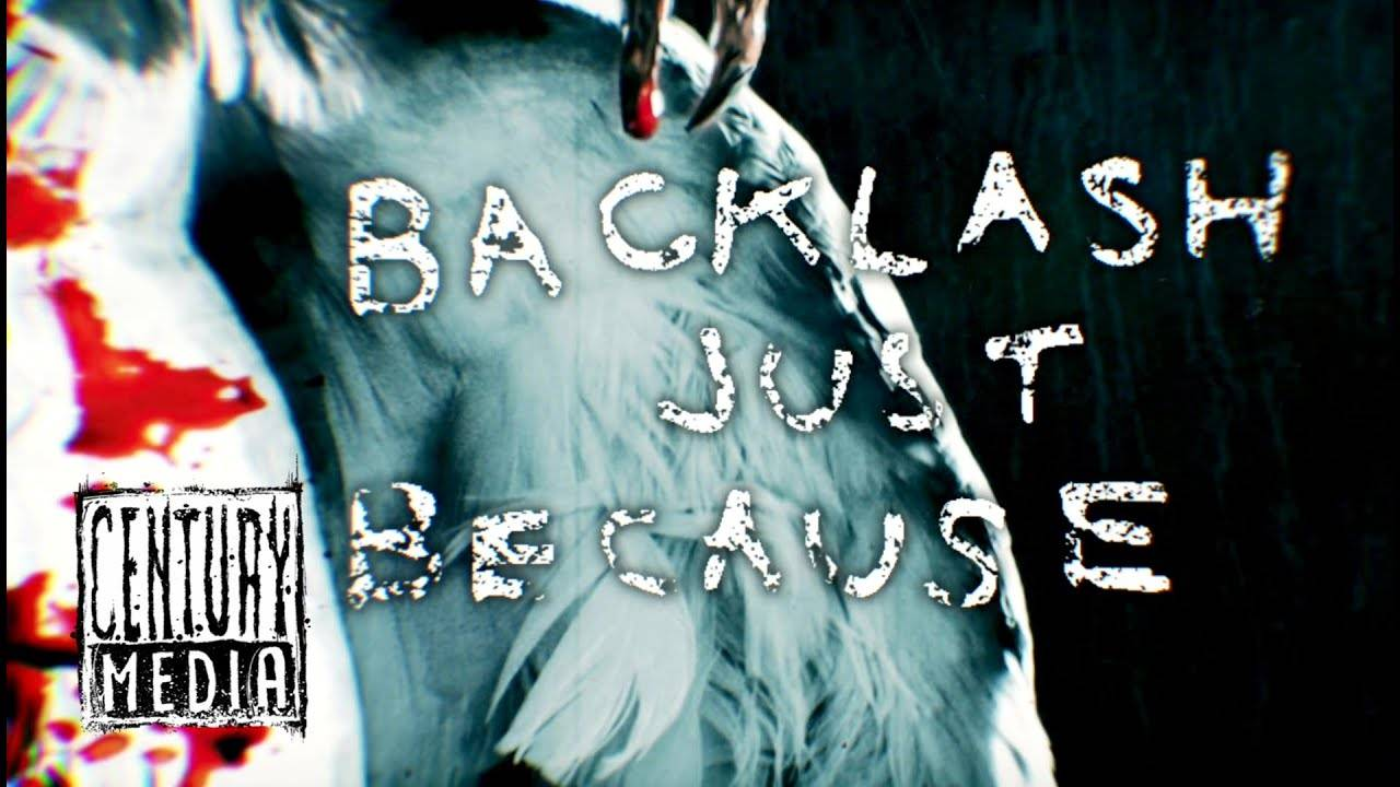 Napalm Death parce que ! - Backlash Just Because