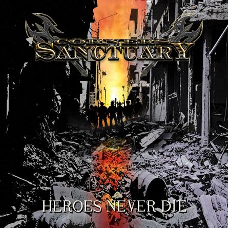 nouvel album pour Corners Of Sanctuary - Heroes Never Die (actualité)