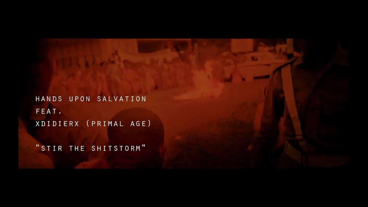 Hands upon salvation dévoile son clip pour Stir The Shitstorm (actualité)
