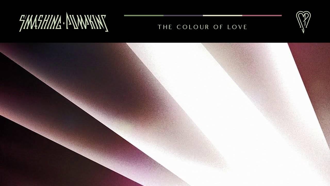 Smashing Pumpkins aime les Cyr(il) mais pas que -  Cyr et The Colour Of Love (actualité)