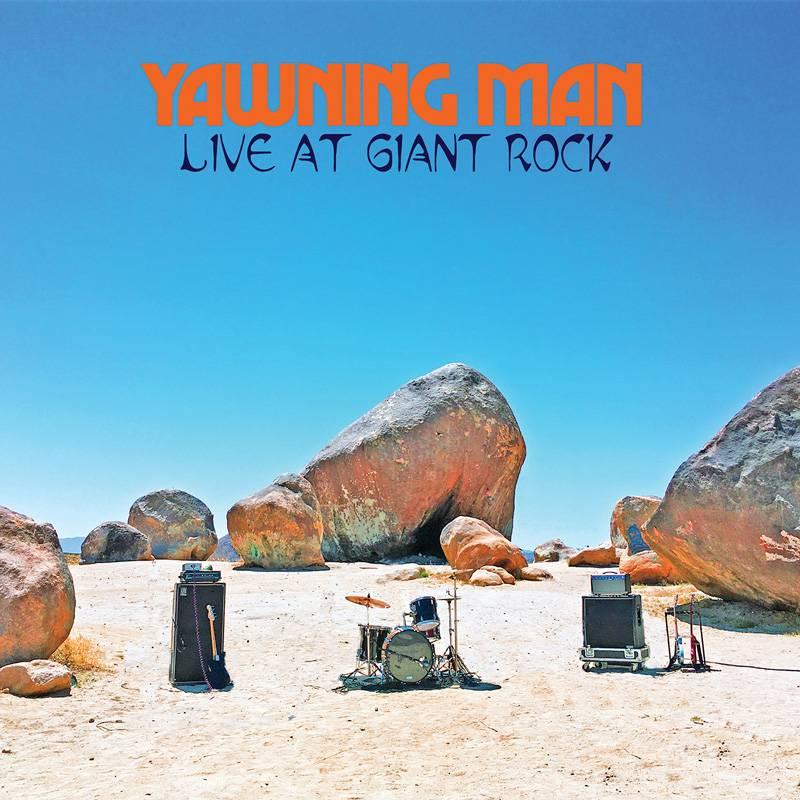 Yawning Man joue pour les rochers - Live at Giant Rock (actualité)