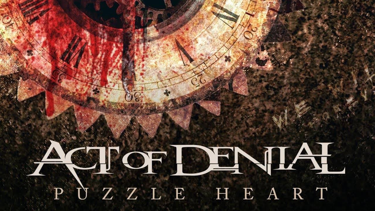 """Act Of Denial fait un """"Puzzle Heart"""" (actualité)"""