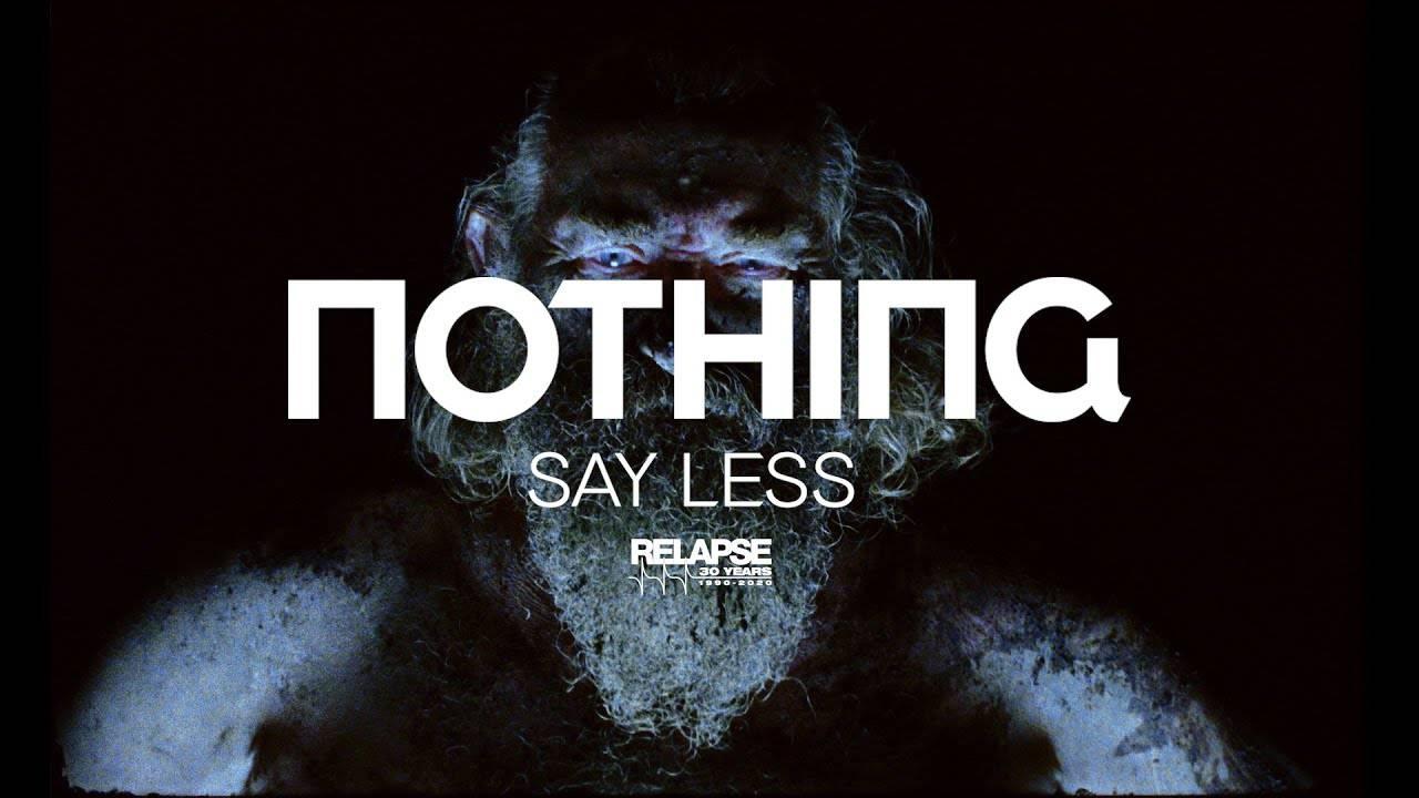 Nothing en dit le moins possible - Say Less  (actualité)