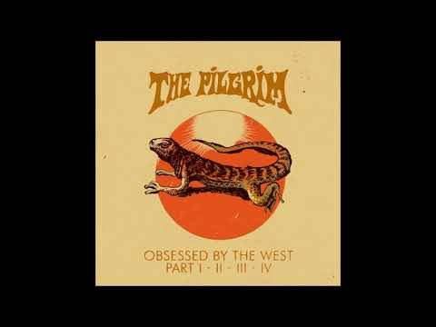 The Pilgrim, Go West ! - Obsessed By The West Part I, II, III, IV (actualité)
