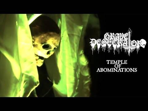 Grave Desecrator trouve ce temple abominable - Temple of Abominations (actualité)
