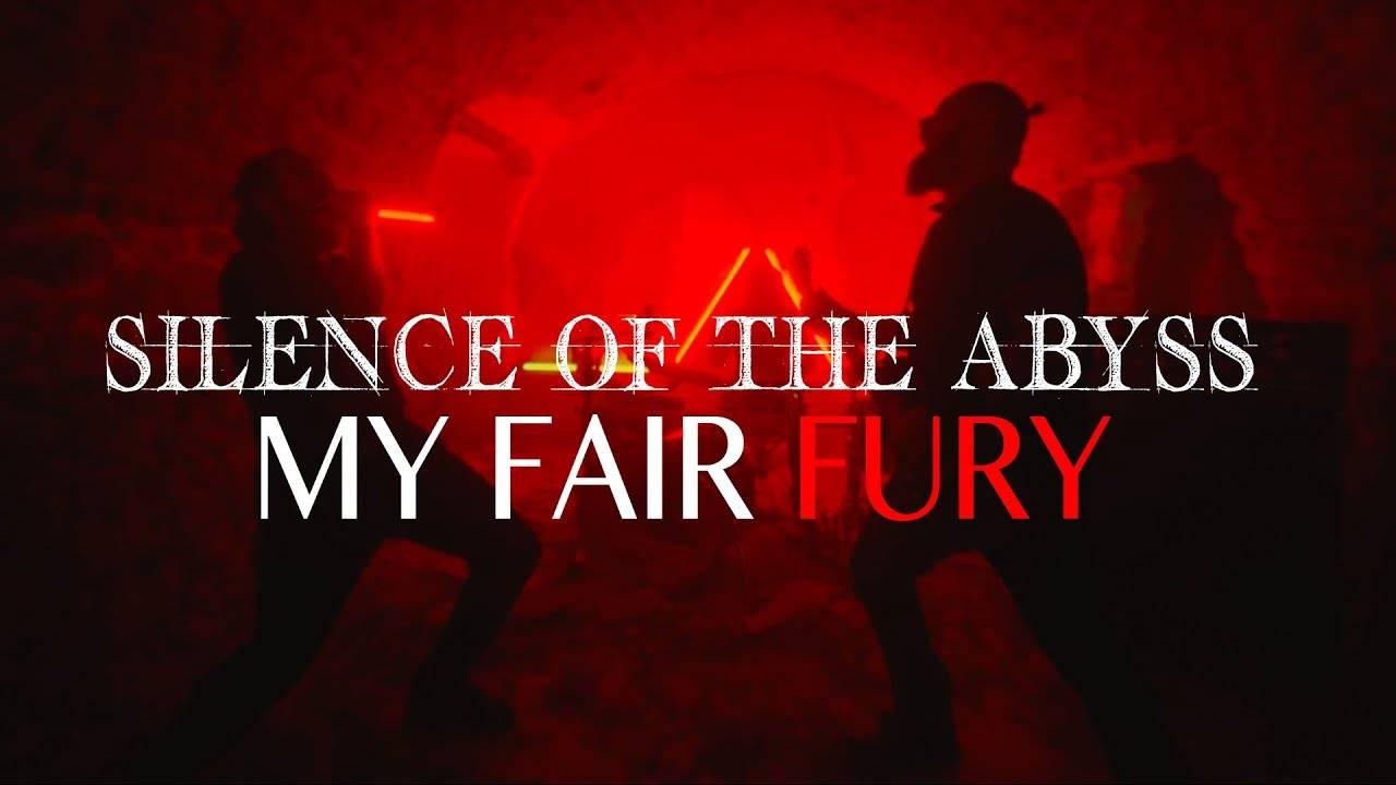 Silence Of The Abyss est en bien en colère- My Fair Fury (actualité)