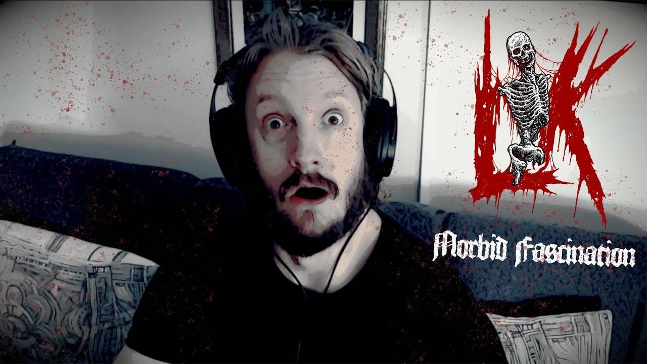 Lik a des Morbid Fascination (actualité)