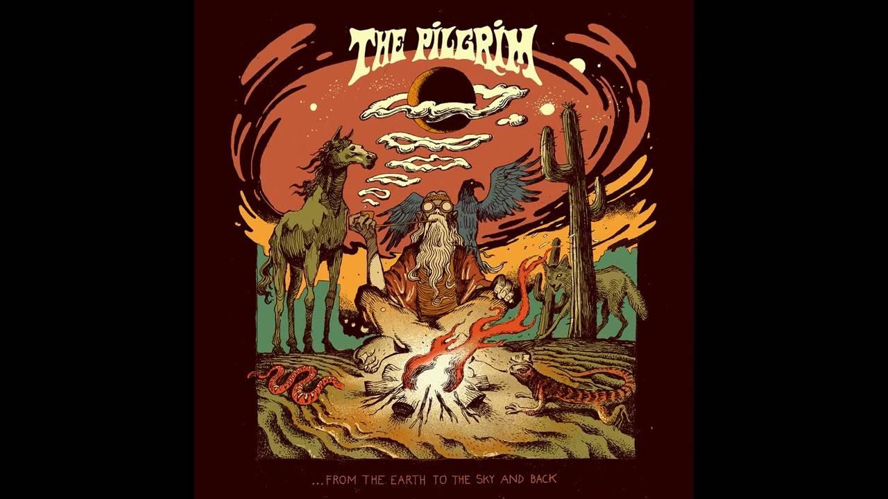 The Pilgrim nous fait faire un aller-retour bien haut  - ...From The Earth To The Sky And Back (actualité)
