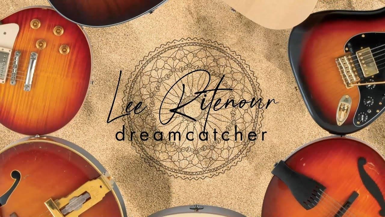 Lee Ritenour part à la chasse aux rêves - Dreamcatcher (actualité)