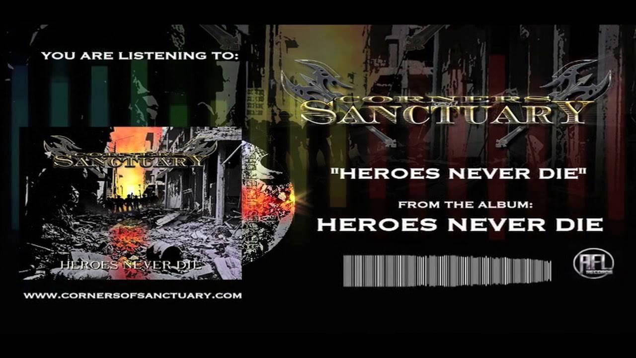 Corners Of Sanctuary salue ces héros - Heroes Never Die (actualité)