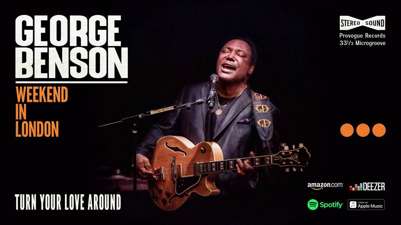 L'amour toujours pour George Benson - Turn Your Love Around (actualité)