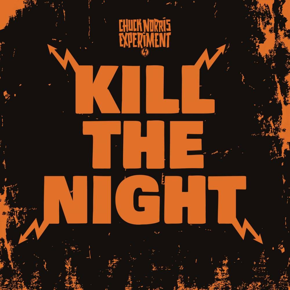 The Chuck Norris Experiment prêt à tuer la nuit. - Kill The Night (actualité)