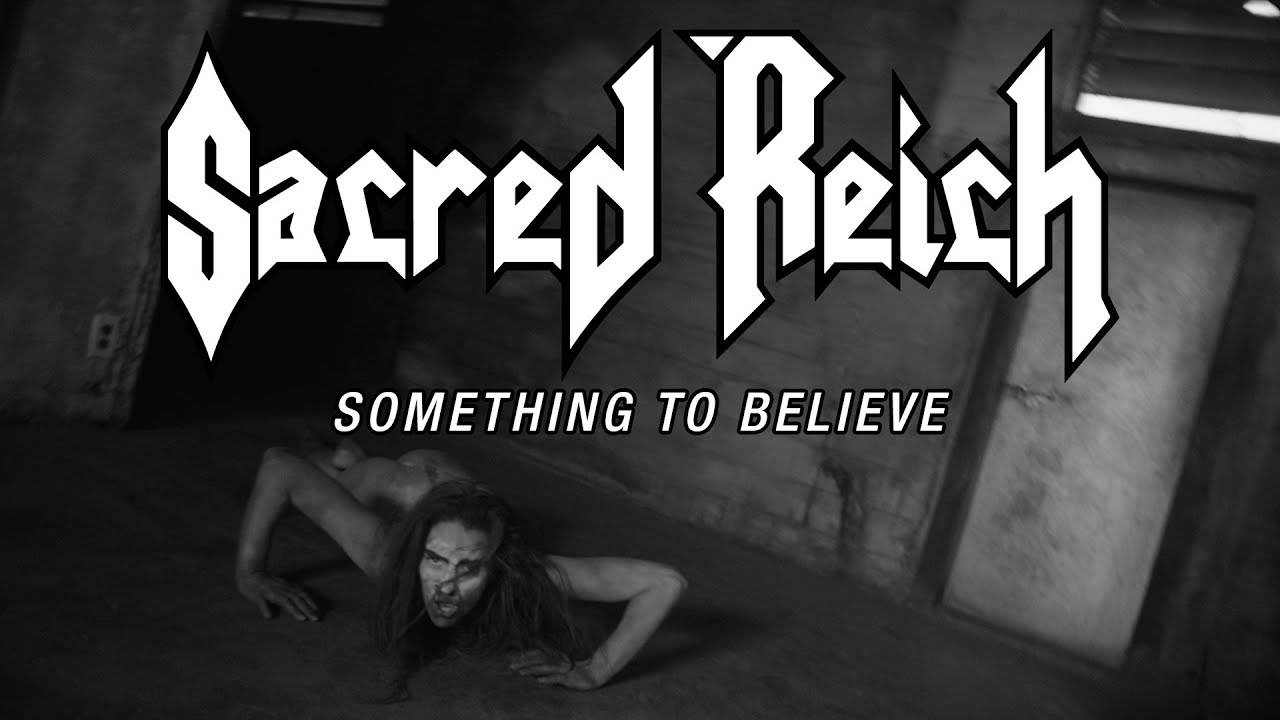Sacred Reich veut y croire Something to Believe (actualité)