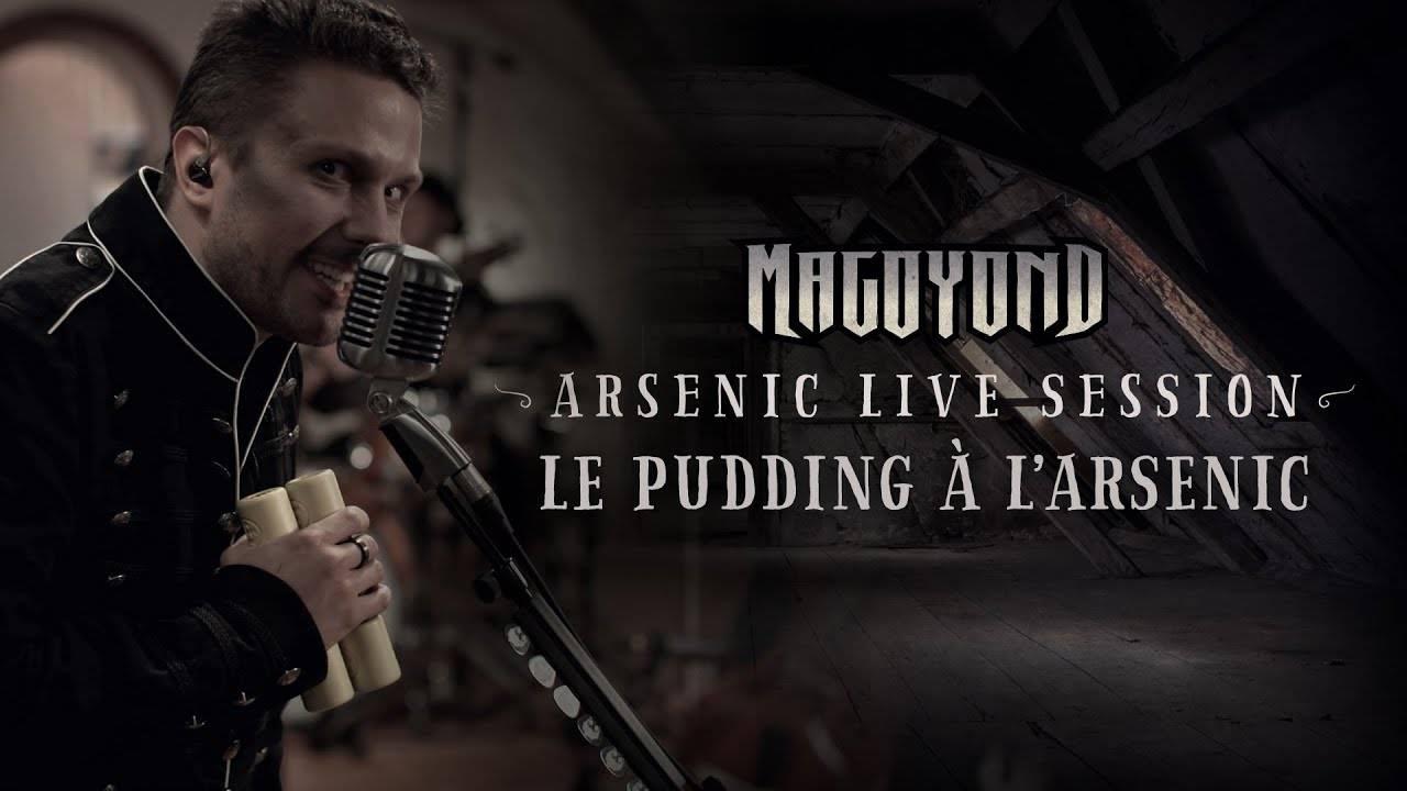 Magoyond a un ingrédient secret - Le Pudding à l'Arsenic (actualité)