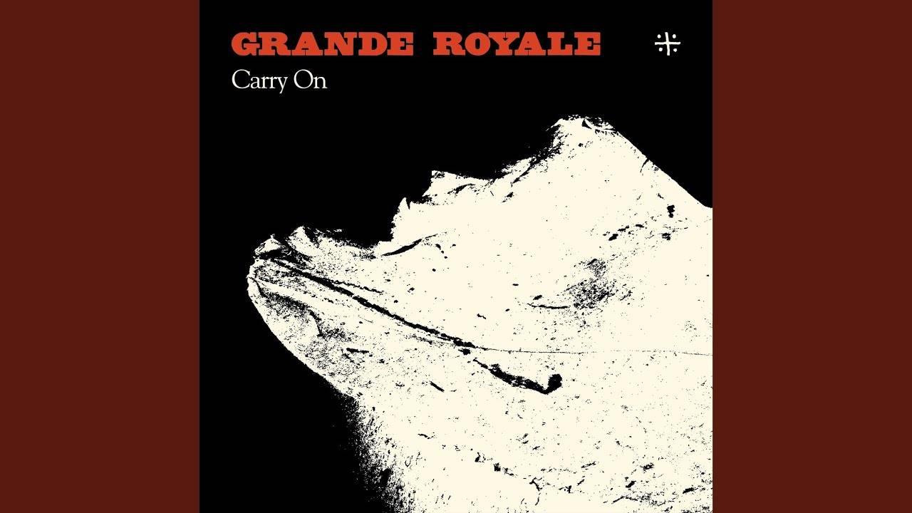Grande Royale continue - Carry On (actualité)