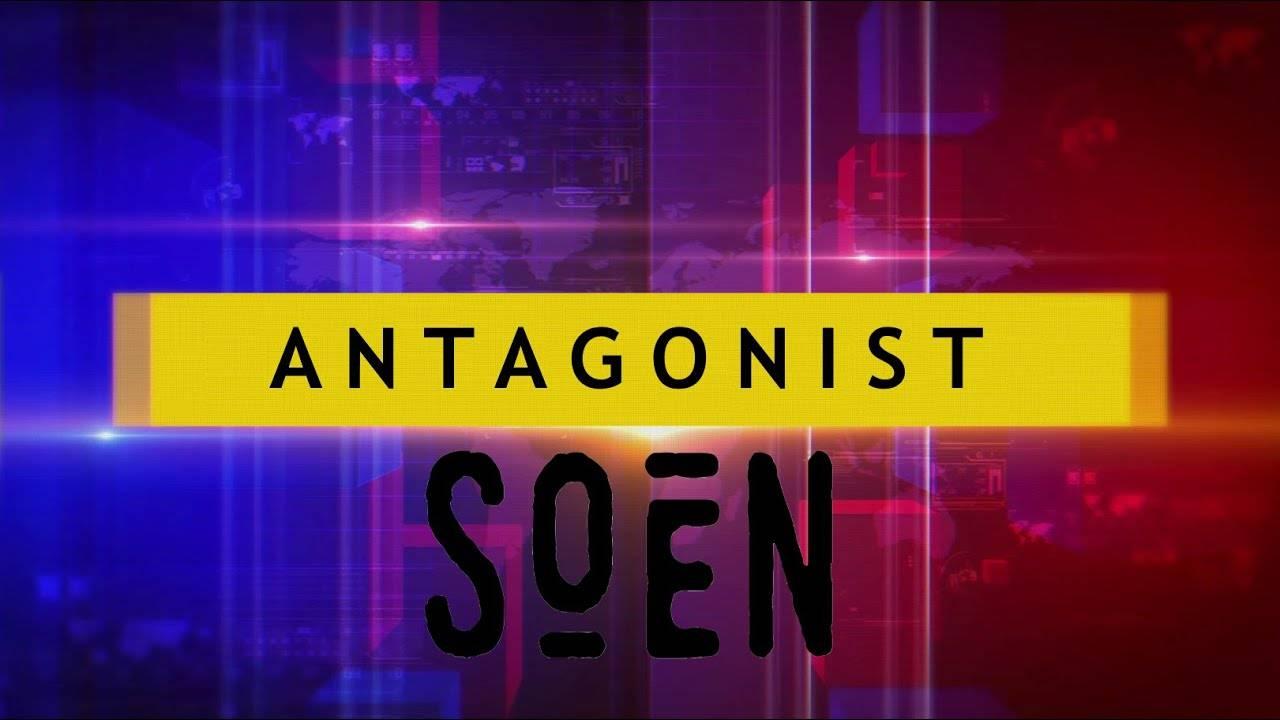 Soen a un adversaire - Antagonist (actualité)