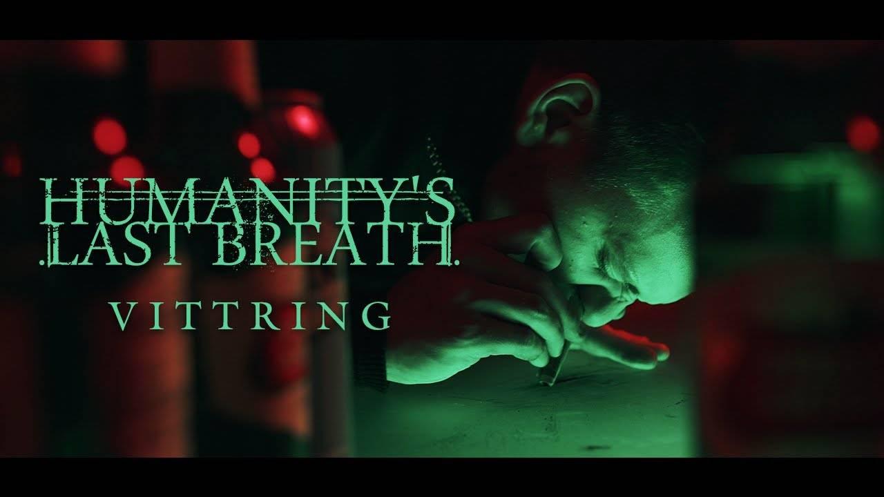 Humanity's Last Breath fait du lèche-Vittring (actualité)
