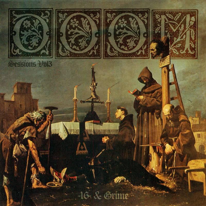 16 et Grime - Doom Sessions Vol 3 (actualité)
