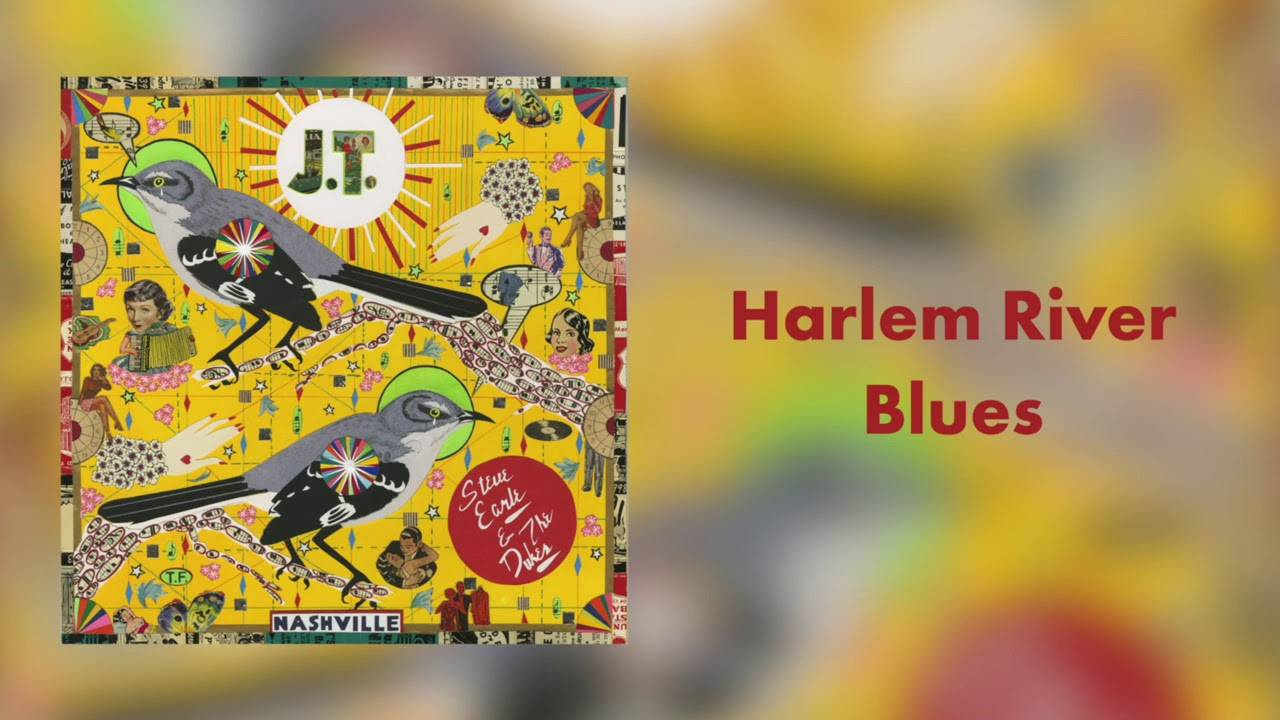 "Steve Earle & The Dukes rendent hommage à Justin Townes Earle  - ""Harlem River Blues (actualité)"