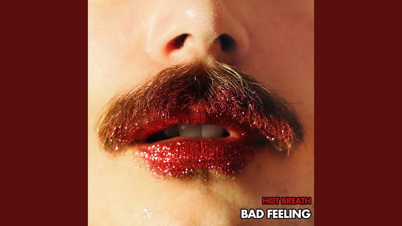 Hot Breath a un mauvais présentiment - Bad Feeling (actualité)
