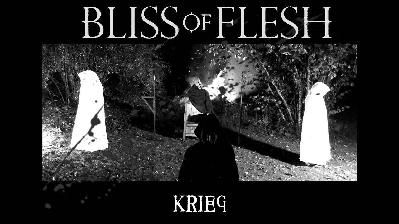 Bliss of Flesh fait la guerre - Krieg (actualité)