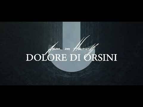 Anna Von Hauswolff fait mal à Orsini- Dolore di Orsini (actualité)