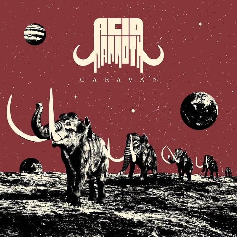 Acid Mammoth voyage en Caravan (actualité)