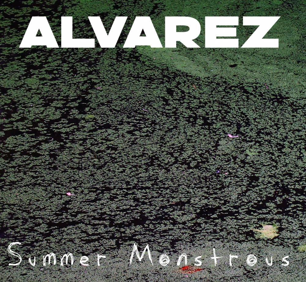 Alvarez passe toujours des étés montrueux - Summer Monstrous (actualité)