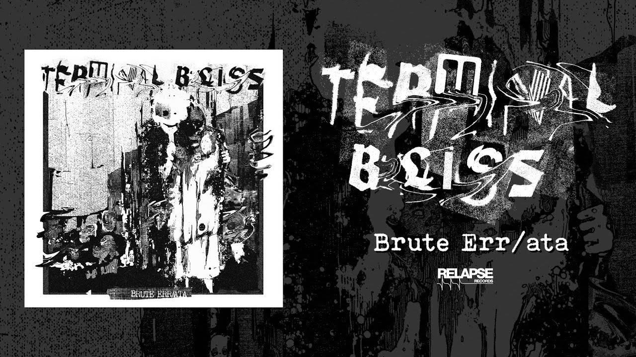 Terminal Bliss des brutasses - Brute Err/ata (actualité)