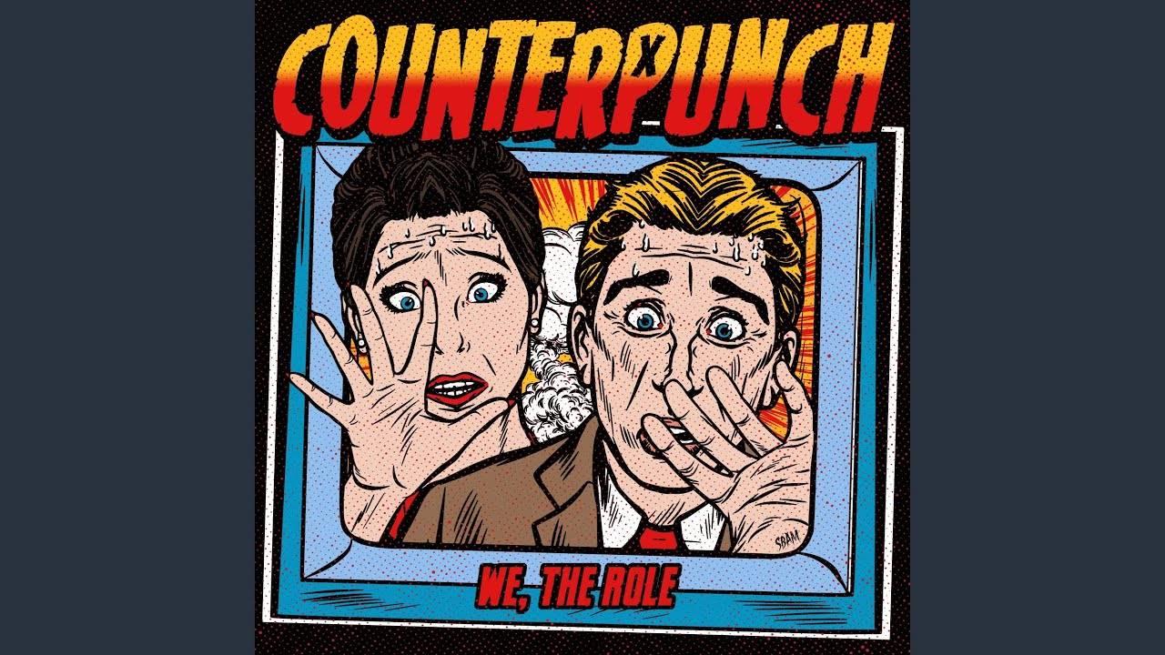 Counterpunch obtient le rôle - We,The Role