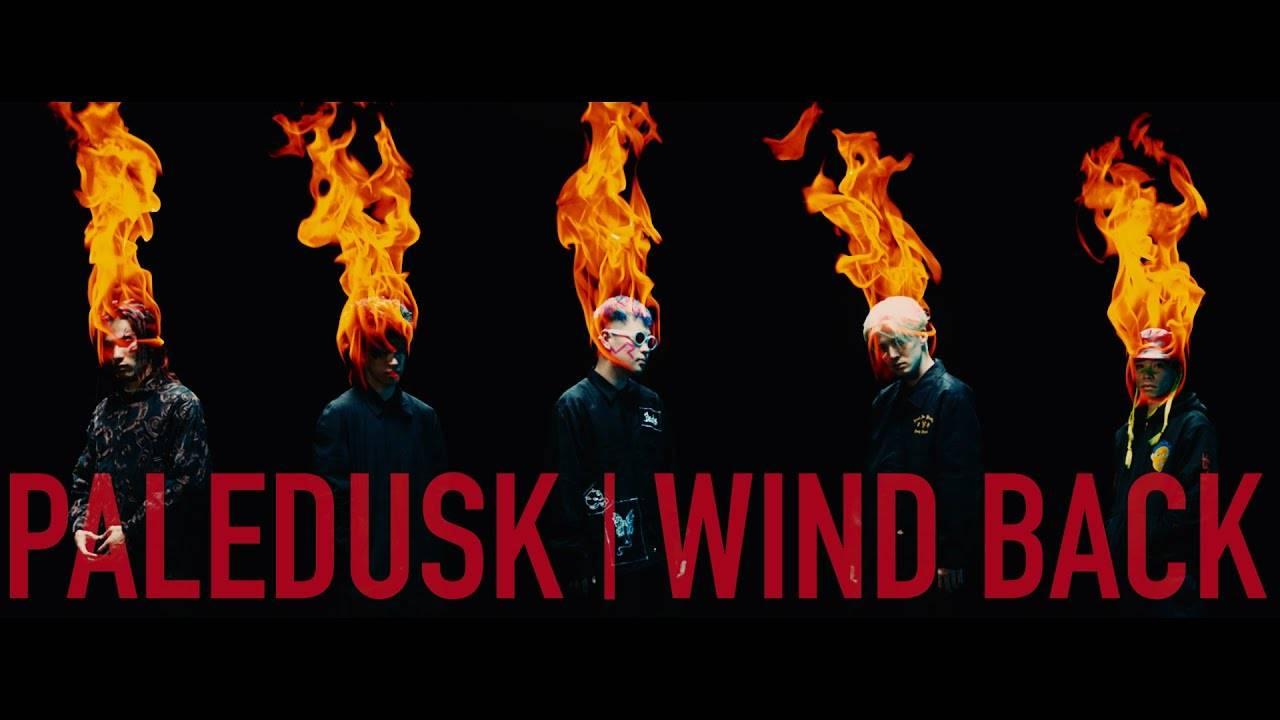 Laissons Paledusk être poussé par le vent - Wind Back (actualité)