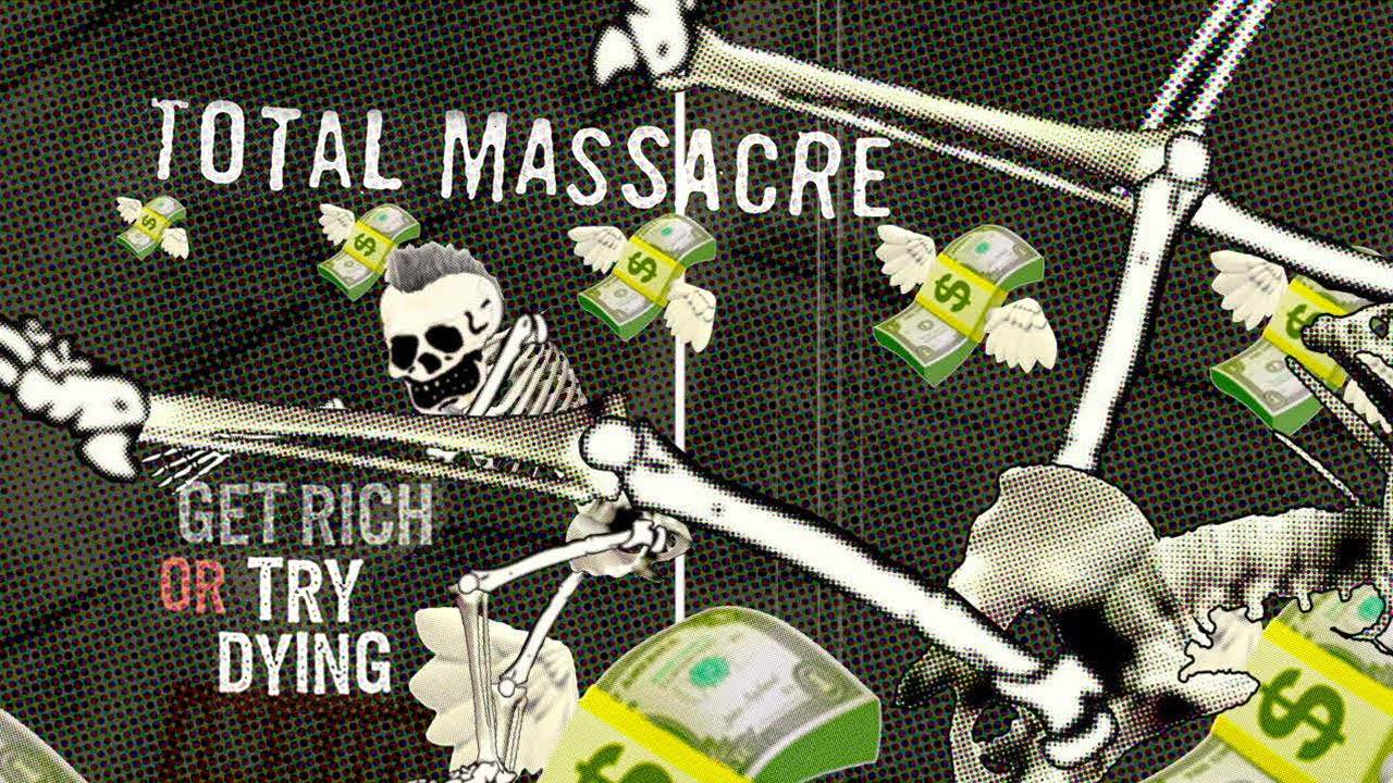 Total Massacre veut mettre des sousous dans sa popoche - Get Rich Or Try Dying (actualité)