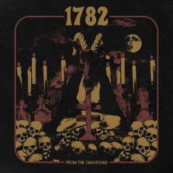 1782 a trouvé un super terrain de jeu - From The Graveyard