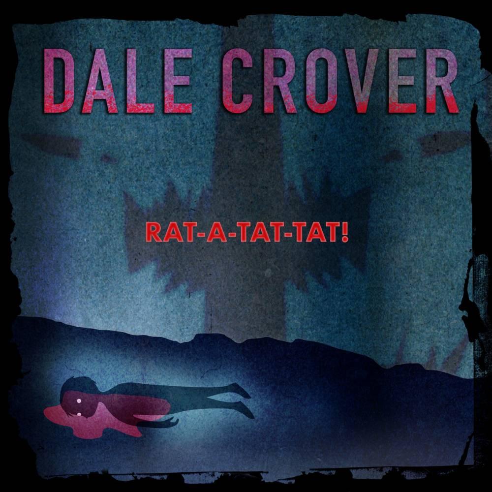 Dale Crover n'est pas Rat - Rat-A-Tat-Tat!  (actualité)